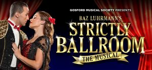 Strictly Ballroom @ Laycock Street Theatre, North Gosford | Wyoming | New South Wales | Australia