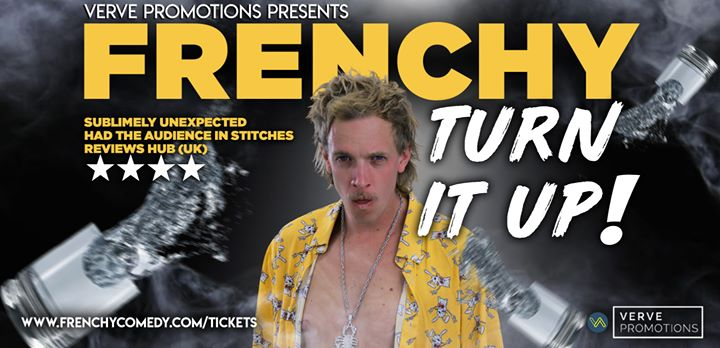 Frenchy – Turn It Up! (Central Coast)