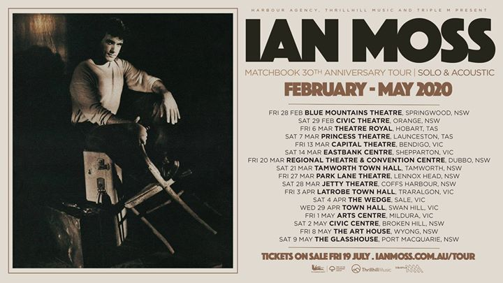 Ian Moss – Matchbook 30th Anniversary Tour. Solo & Acoustic