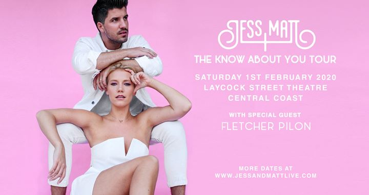 Jess & Matt Tour – Central Coast Show w/ Fletcher Pilon