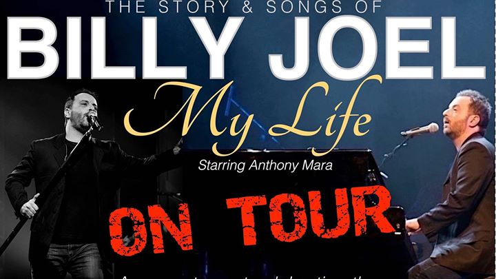 MY LIFE – The Story & Songs of BILLY JOEL