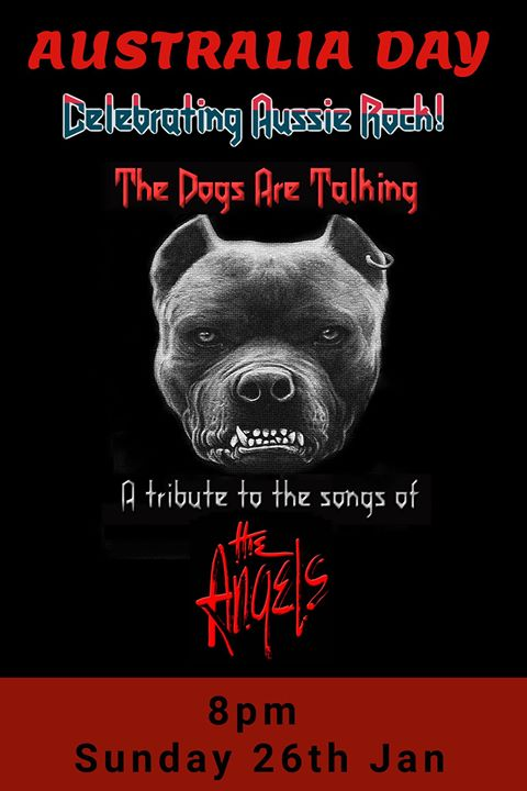 The Dogs Are Talking A Tribute to the Songs of the Angels