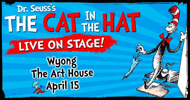 Dr Seuss's The Cat in the Hat – Live on Stage! Wyong
